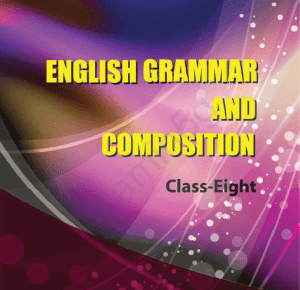 english grammar and composition class 8
